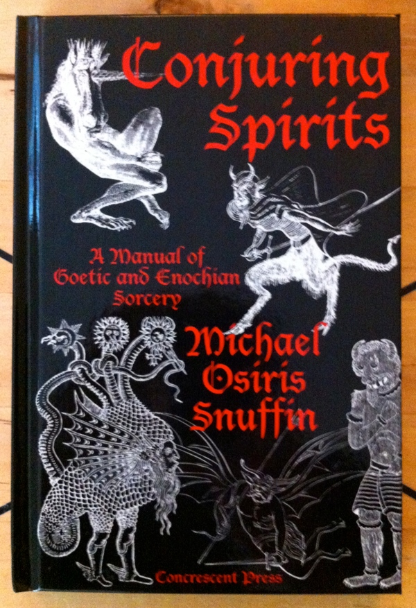 Michael Osiris Snuffin Conjuring Spirits from Concrescent Press