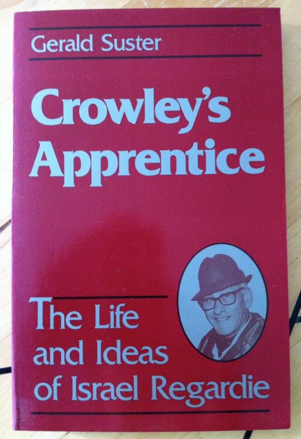 Gerald Suster Crowley's Apprentice from Samuel Weiser