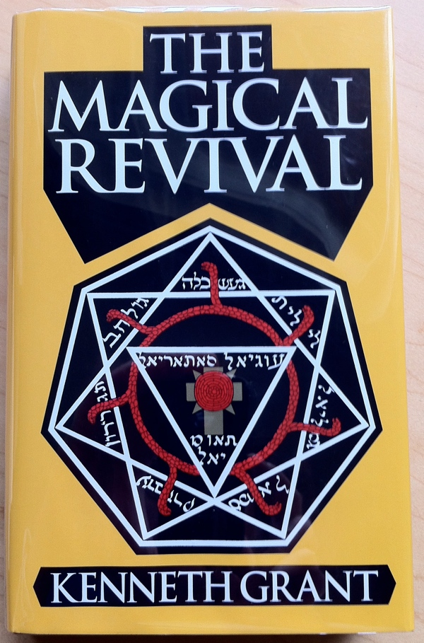 Kenneth Grant The Magical Revival from Starfire Publishing