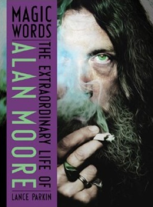 Lance Parkin Alan Moore Magic Words