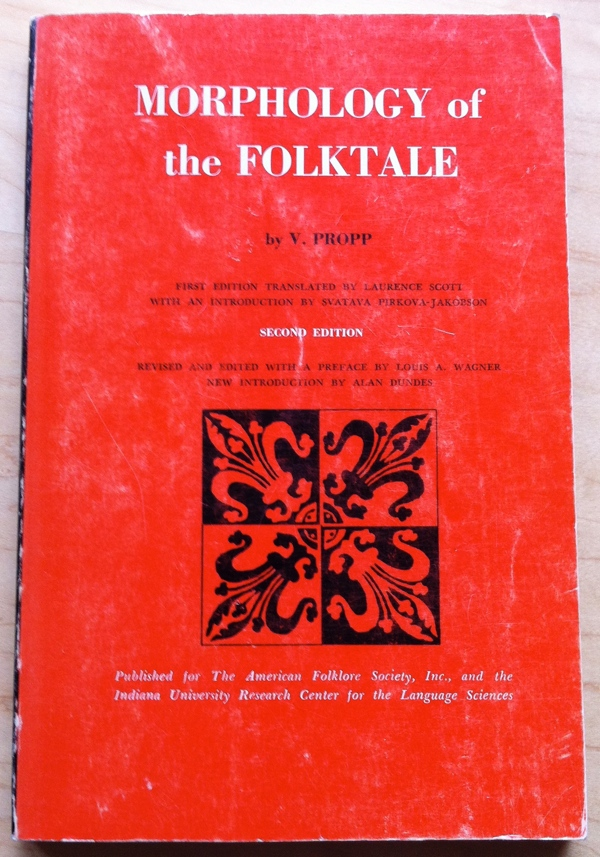 Vladimir Propp Morphology of the Folktale
