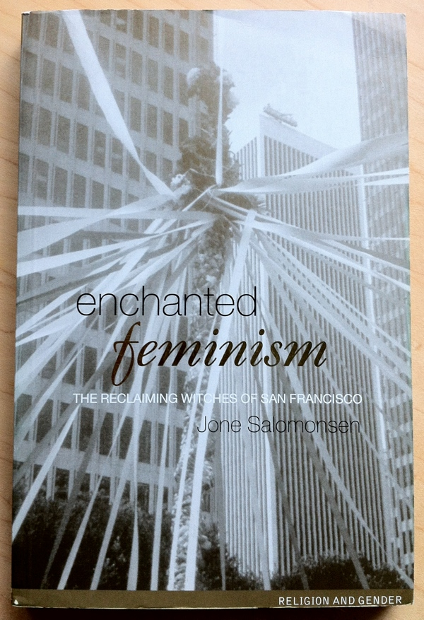 Jone Salomonsen Enchanted Feminism from Routledge