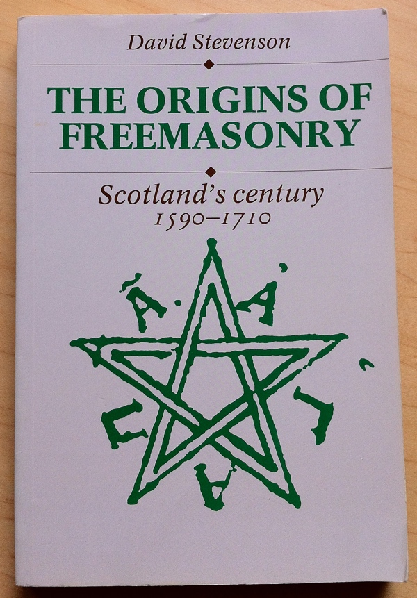 David Stevenson The Origins of Freemasonry from Cambridge University Press