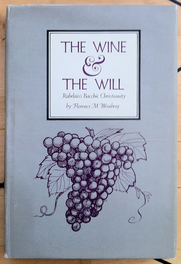 Florence M Weinberg The Wine & The Will from Wayne State University Press