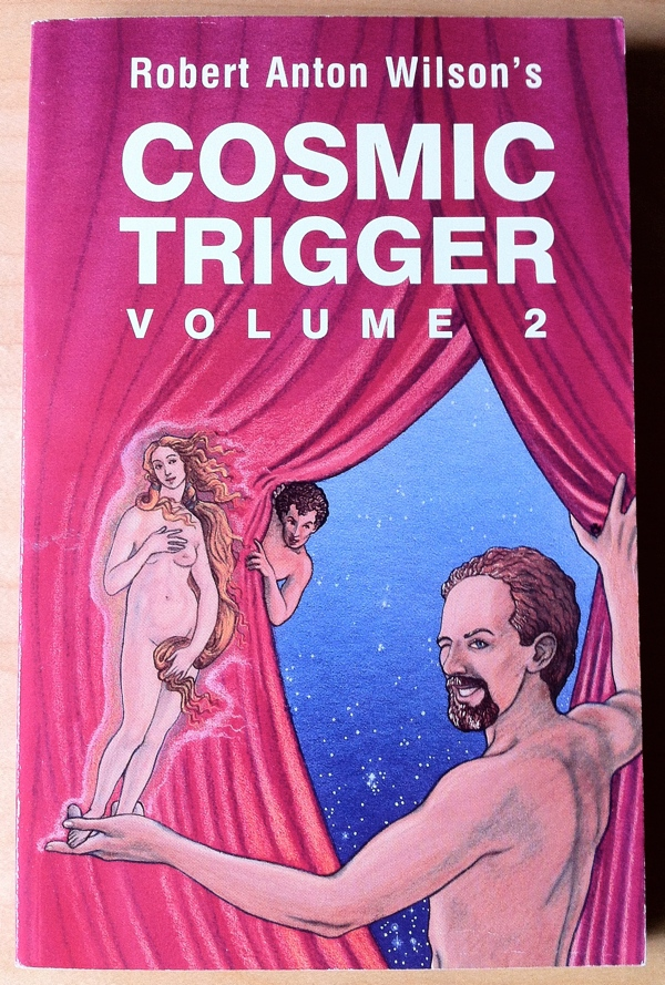 Robert Anton Wilson Cosmic Trigger II from New Falcon