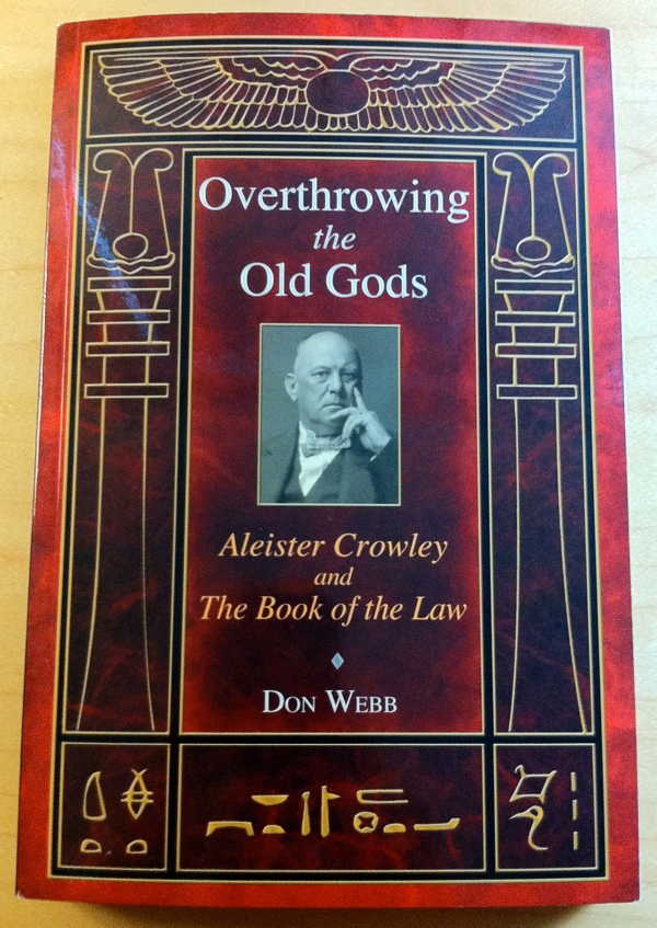 Don Webb Overthrowing the Old Gods from Inner Traditions