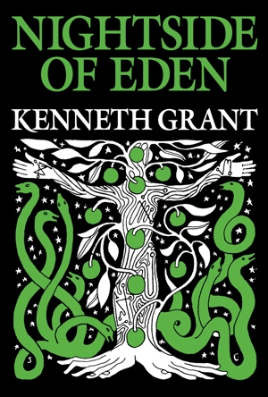 Kenneth Grant Nightside of Eden from Starfire 2014