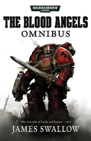 James Swallow The Blood Angels Omnibus