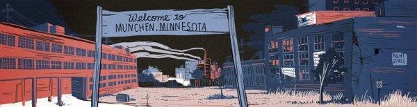 Welcome to Munchen, Minnesota