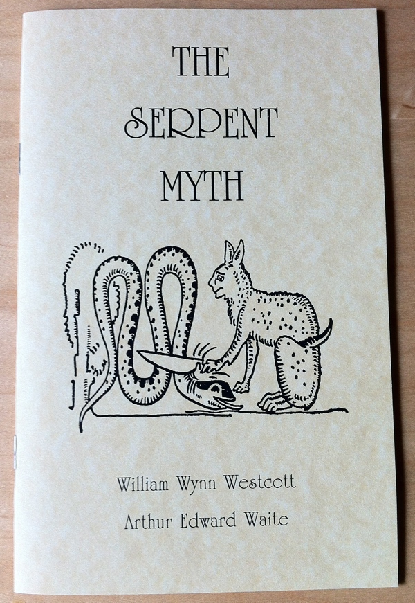 William Wynn Westcott Arthur Edward Waite The Serpent Myth