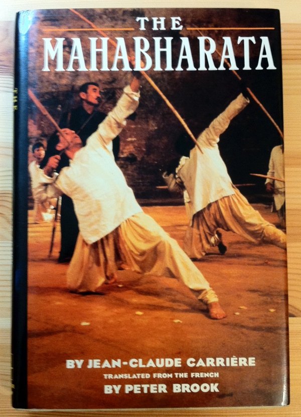 Jean-Claude Carriere Peter Brook The Mahabharata from Harper & Row