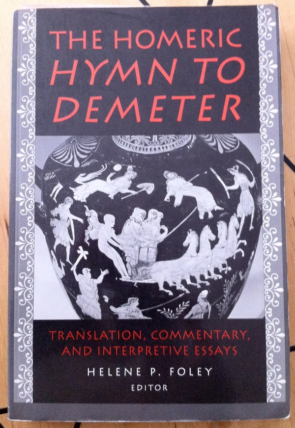 Helene P Foley The Homeric Hymn to Demeter from Princeton University Press