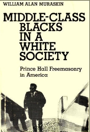 WIlliam Alan Muraskin Middle-Class Blacks in a White Society