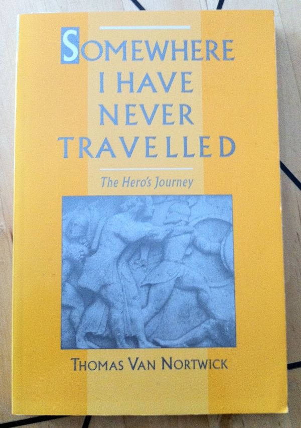 Thomas Van Nortwick Somewhere I Have Never Travelled from Oxford University Press