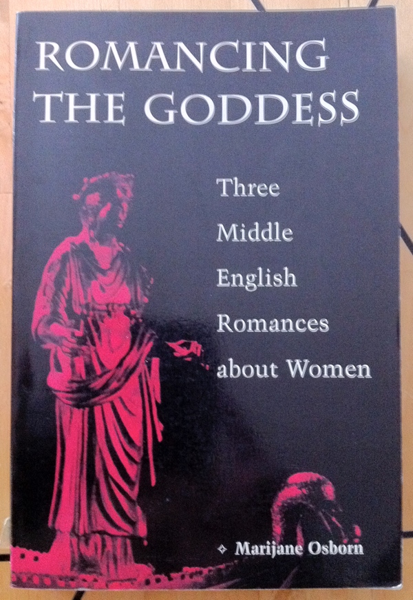 Marijane Osborn Romancing the Goddess from University of Illinois Press