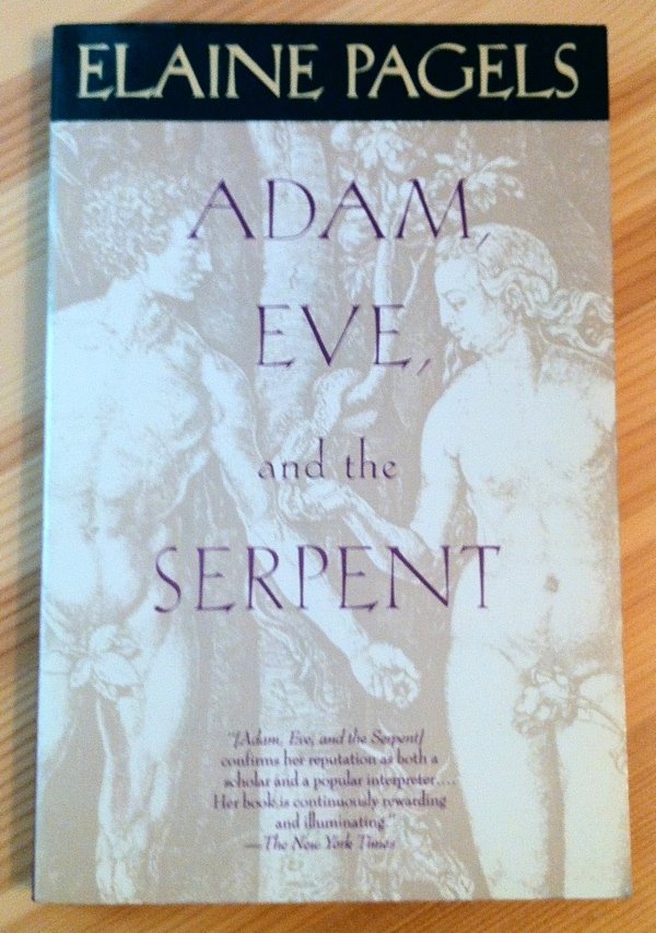 Elaine Pagels Adam, Eve, and the Serpent from Vintage Books