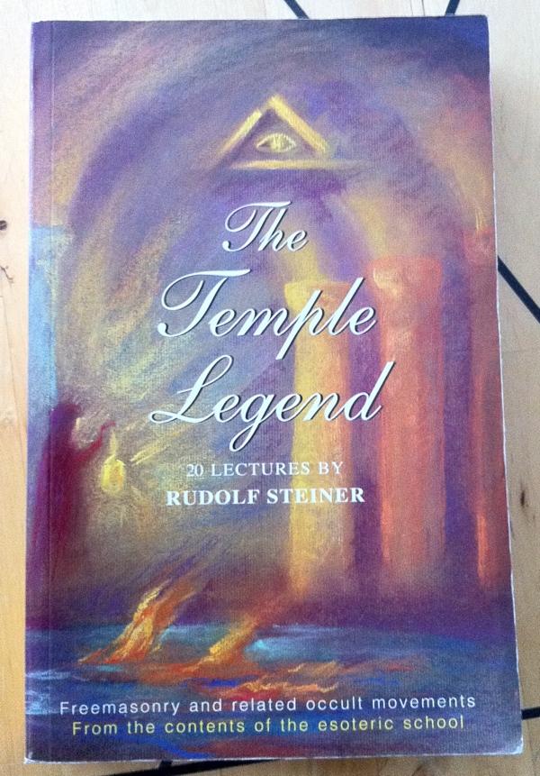Rudolf Steiner The Temple Legend and the Golden Legend from Rudolf Steiner Press