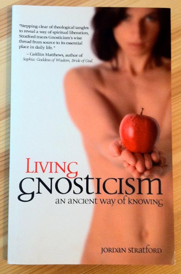 Jordan Stratford Living Gnosticism from Apocryphile