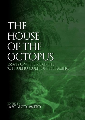 Jason Colavito The House of the Octopus