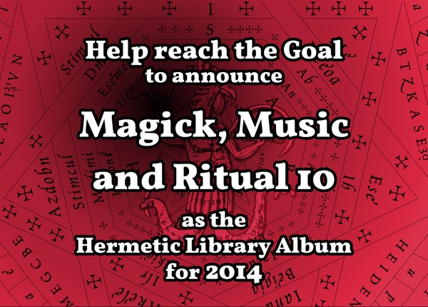 Help reach the goal to announce Magick Music and Ritual 10 for 2014