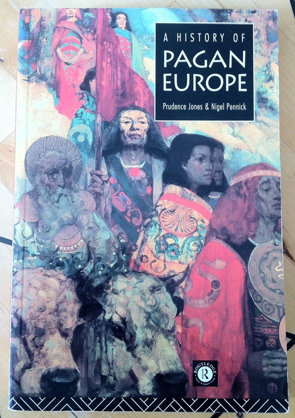 Prudence Jones Nigel Pennick A History of Pagan Europe from Routledge