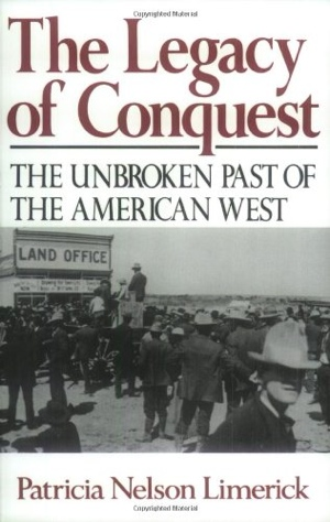 Patricia Nelson Limerick The Legacy of Conquest