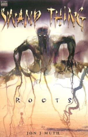Jon J Muth Swamp Thing: Roots