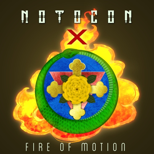NOTOCON X Fire of Motion 2015