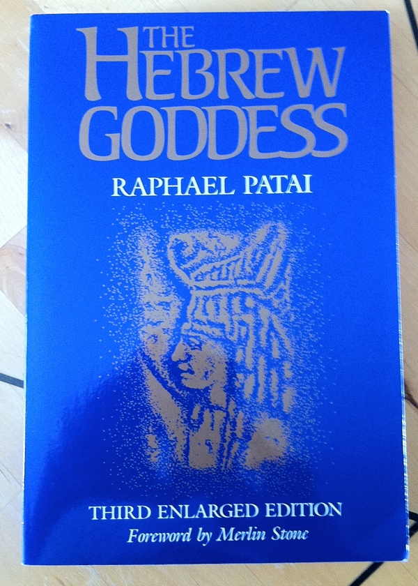 Raphael Patai Merlin Stone The Hebrew Goddess from Wayne State University Press