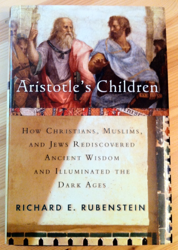 Richard E Rubenstein Aristotle's Children from Harcourt