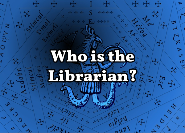 Who is the Librarian?