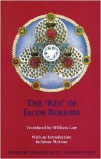 Jacob Boehme William Law Adam McLean The 'Key' of Jacob Boehme from Phanes Press