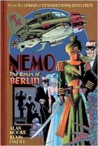 Alan Moore Kevin O'Neill Nemo: The Roses of Berlin
