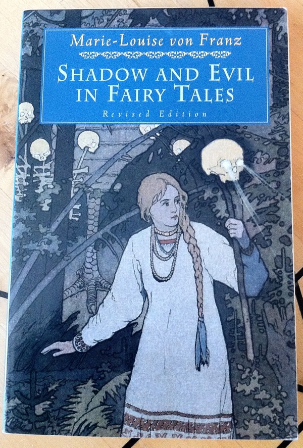 Marie-Louise von Franz Shadow and Evil in Fairy Tales from Shambhala Publications