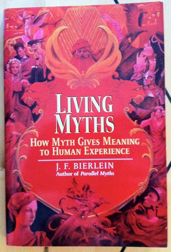 J F Bierlein Living Myths