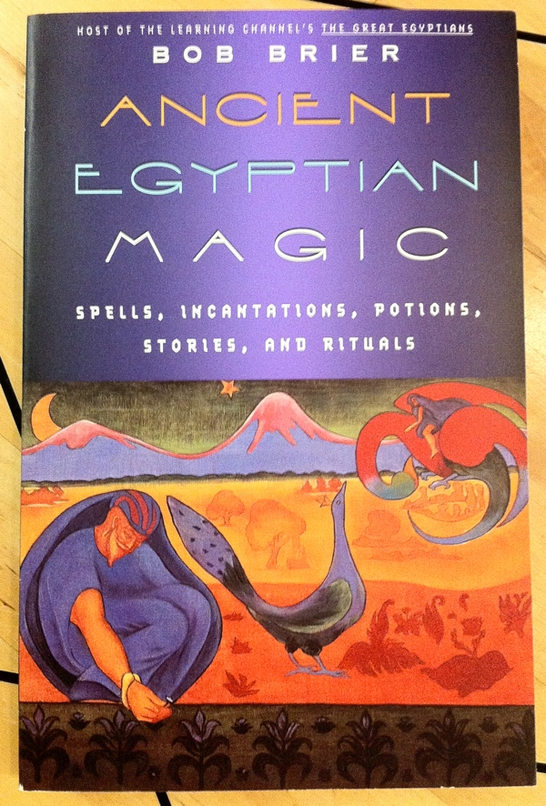 Bob Brier Ancient Egyptian Magic from Quill