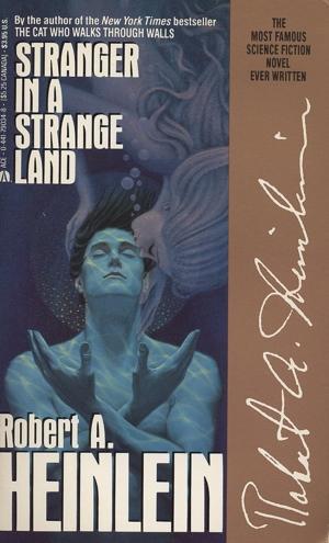 Robert Heinlein Stranger in a Strange Land