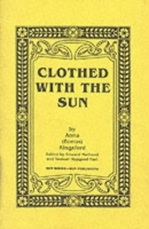 Anna Bonus Kingsford Clothed with the Sun