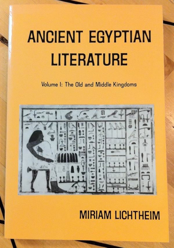 Miriam Lichtheim Ancient Egyptian Literature Vol I from University of California Press