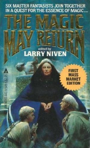Larry Niven The Magic May Return