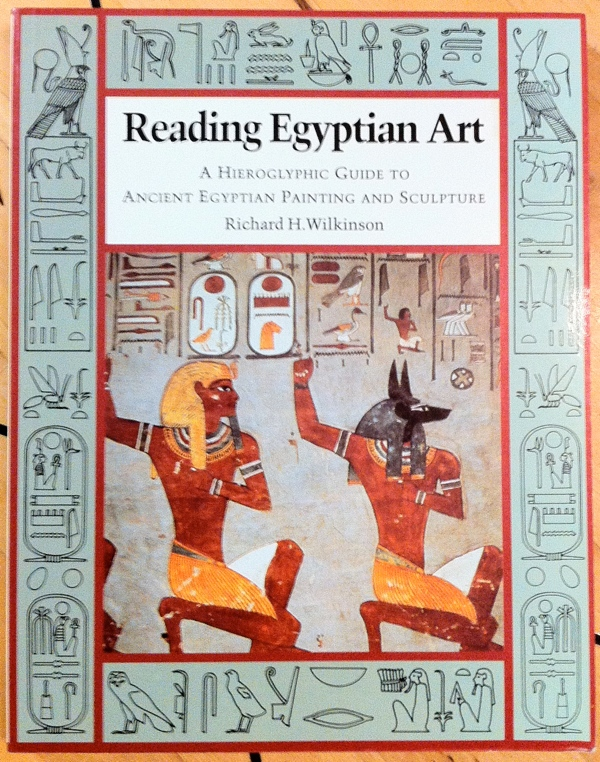 Richard H Wilkinson Reading Egyptian Art from Thames Hudson