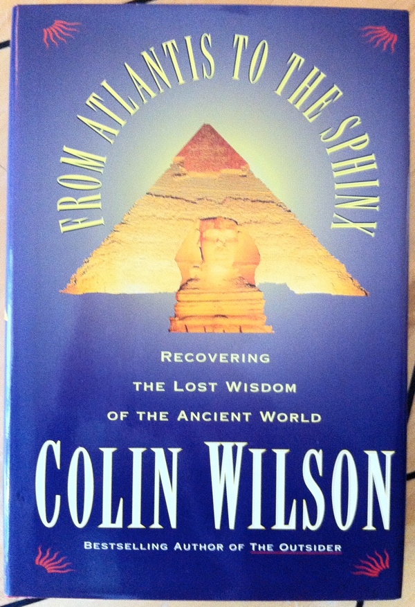 Colin Wilson From Atlantis to the Sphinx