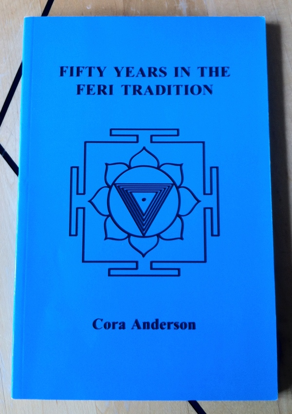 Cora Anderson Fifty Years in the Feri Tradition from Acorn Guild Press