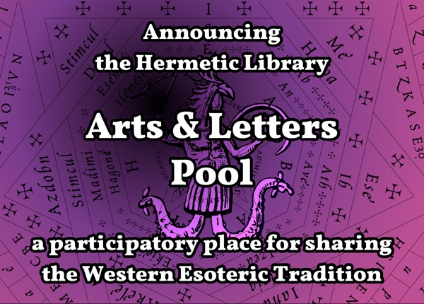 Announcing the Hermetic Library Arts and Letters pool
