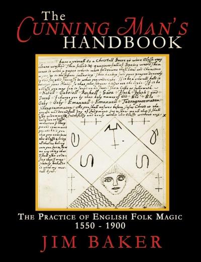 Jim Baker The Cunning Man's Handbook from Avalonia UK