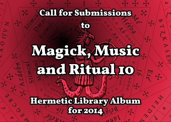 Call for Submissions to Magick, Music and Ritual 10 for 2014