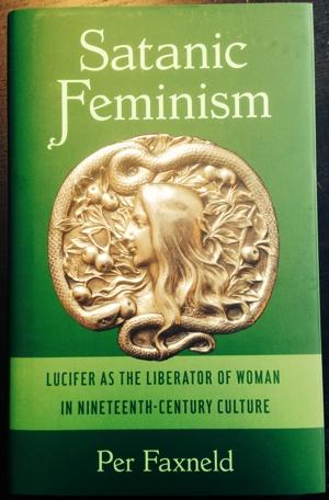 Per Faxneld Satanic Feminism from Molin & Sorgenfrei