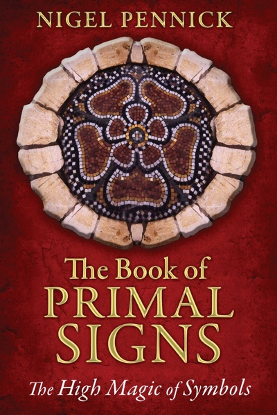 Nigel Pennick The Book of Primal Signs from Destiny Books