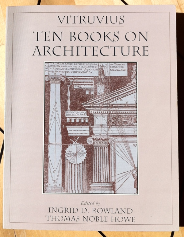 Vitruvius Ingrid D Rowland Thomas Noble Howe Ten Books on Architecture from Cambridge University Press