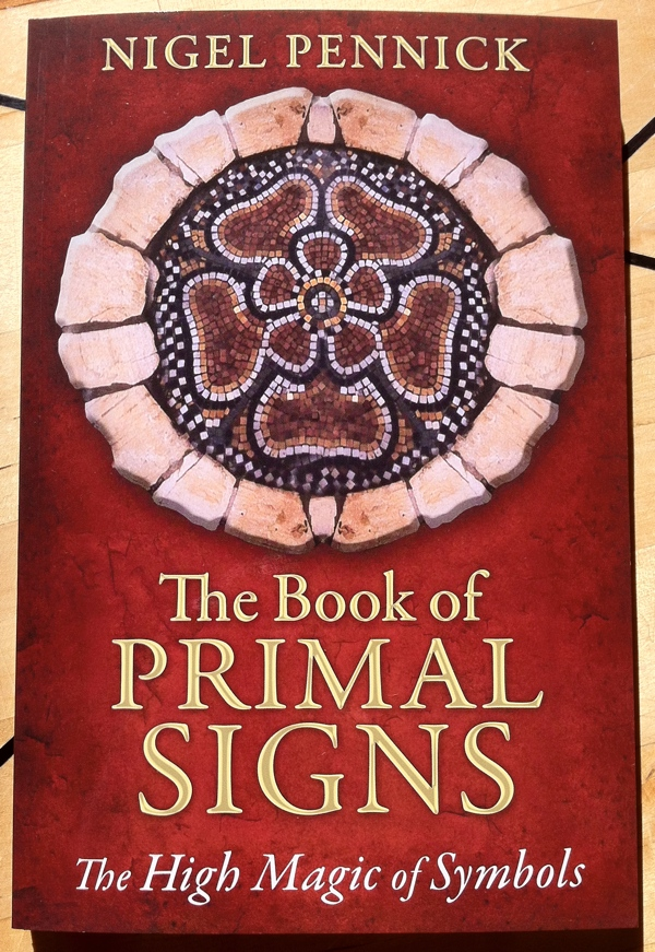 Nigel Pennick The Book of Primal Signs from Destiny Inner Traditions